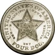 USA One Stella (Flowing Hair) KM# Pn1722 UNITED STATES OF AMERICA E PLURIBUS UNUM ONE STELLA 400 CENTS -DEO EST GLORIA FOUR DOL. coin reverse
