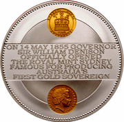 Australia Ten Dollars 150th Anniversary Sydney Mint 2005 SYDNEY MINT 1855 AUSTRALIA ON 14 MAY 1855 GOVERNOR SIR WILLIAM DENISON OFFICIALLY OPENED THE ROYAL MINT SYDNEY FAMOUS FOR PRODUCING AUSTRALIA'S FIRST GOLD SOVEREIGN ELIZABETH II AUSTRALIA 2005 IRB coin obverse